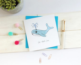 Funny get well soon card - get whale soon. Get well card. Get whale soon card. Whale card. Funny card. Animal card.