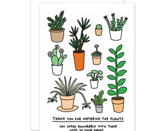 Thank You For Watering The Plants Funny Thank You Card by Veronica Dearly - Plant Pals - Thanks Card - Watering The Plants Card - Funny Card