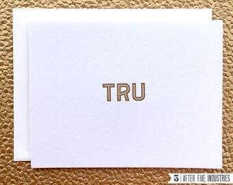 Tru — Letterpress Greeting Card