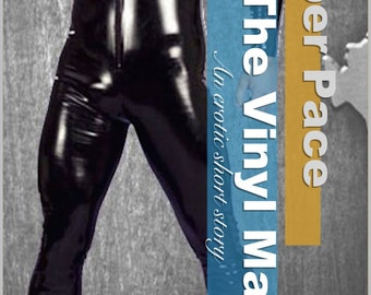 The Vinyl Man; an erotic short story