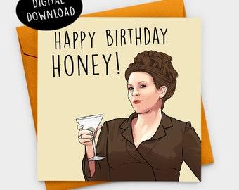 Happy Birthday Honey! Karen Walker Card, Will And Grace, Will And Grace Card, Funny Birthday Card, Birthday Card, Printable Birthday Card