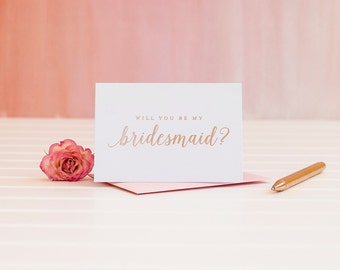 Will You Be My Bridesmaid card, Rose Gold Foil bridesmaid card, bridal party card, ask bridesmaid card, bridesmaid invitation, maid box gift