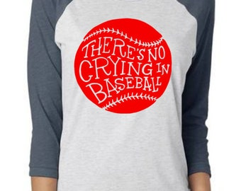There's No Crying in Baseball, Baseball Mom Raglan, Team Mom Baseball, Baseball Mom, No Crying in Baseball, Baseball, Baseball Shirt,