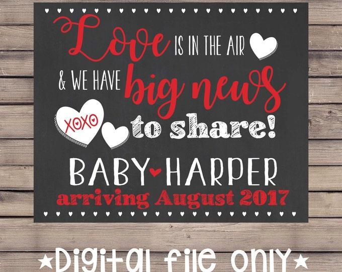 Valentine's Day Baby Announcement/Valentine's Day Pregnancy Reveal/Valentine Baby/Valentine's Day Expecting Sign/Valentine Chalkboard