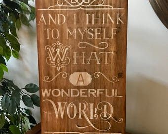What A Wonderful World Louis Armstrong Wooden Primitive Sign