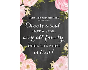 Choose a Seat not a Side Sign, Choose a Seat Sign, Wedding Sign,  Welcome Wedding Sign, Wedding Printable, Wedding Welcome Sign #CL191