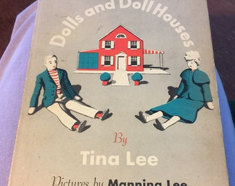 How to make dolls and dollhouses by Tina Lee  HCDJ 1948