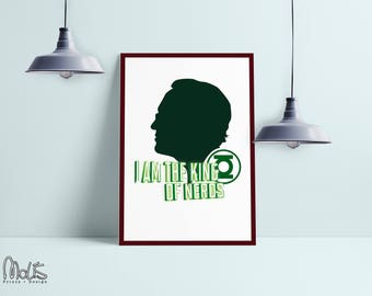 the big bang theory leonard hofstadter i am the king of the nerds, poster ,printable Wall Art Print, Instant Download, Printable Art