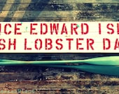 Prince Edward island fresh lobster daily wood sign