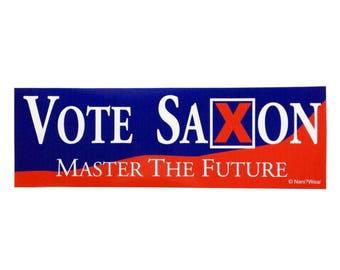 Who The Master Doctor Bumper Sticker: Vote Saxon