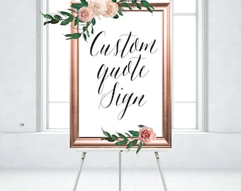 Custom Quote Sign . Chalkboard Wood Watercolor Calligraphy Wedding . Any Wording, Font, Background . Large Printed Signs Frames & Easels