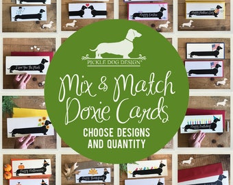 Mix & Match. Long Doxie Note Cards -- (Romantic Card, Anniversary, Birthday, Love, Baby, Holiday Cards, Dog, Dachshund, Weiner Dog, Custom)