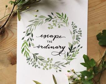 Escape The Ordinary A5 Print