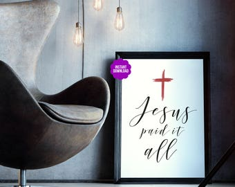 """Printable Poster """"Jesus Paid It All"""" Cross Typography Print Christian Hymn"""