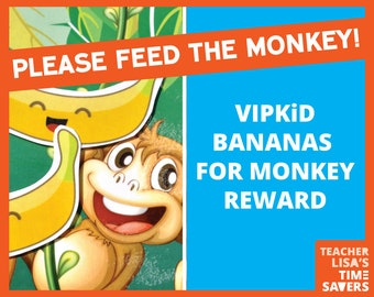 VIPKid Bananas for Monkey Reward