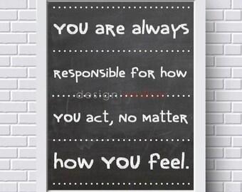 Classroom Decor - Classroom Quote - Responsibility Quote - Teacher Wall Art - Classroom Rules Sign - Behavior Quote - Classroom Art