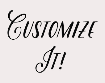 Simple Customization- Add this to Your Listing if You Want a Small Customization