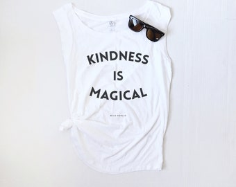 Kindness is Magical, Cap Sleeve Tank, Mothers Day Gift, Graphic Tee, Magical, Vintage Feel, Kindness Tee, Be Kind, Be Nice, Kindness Rules