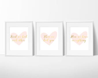 First We Had Each Other Then We Had You Now We Have Everything Trio Prints, Real Foil Print, Nursery Decor