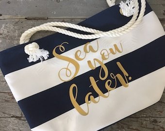 Sea You Later Bag, Waterproof Beach Bag, Blue & Gold Travel Bag, Cabana Stripe Bag, Cruise Tote, Vacation Bag, Beachlover Gift, Gift for Her