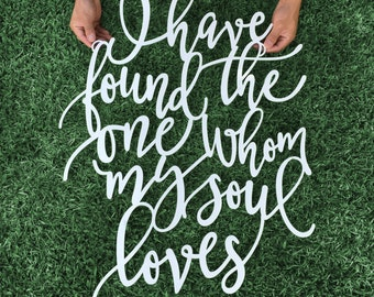 """I have found the one whom my soul loves 29""""Hx23""""W inch Large Laser Cut Bible Verse Sign, Song of Solomon 3:4, Wedding Backdrop Wooden Sign"""