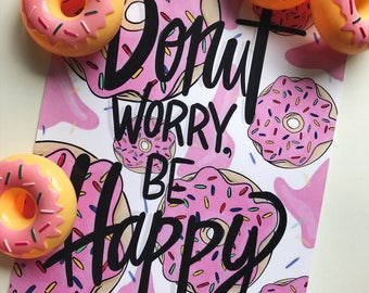 Donut Worry Be Happy Illustrated Digital File for Immediate Download