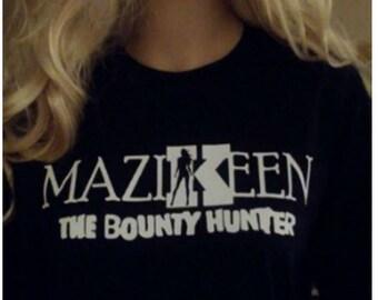 Mazikeen the Bounty Hunter t-shirt, hooded tee, tank, v-neck
