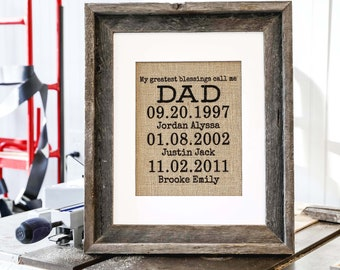 Fathers Day Gift from Kids, Custom Burlap My Greatest Blessings Call Me Dad, Father's Day Personalized, Important Dates Sign, Family Man