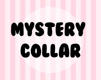 Mystery Ribbon Collar