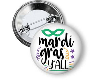 Mardi Gras Button, Mardi Gras Party Favors, Crazy Parade Pins, Louisiana, New Orleans Buttons, Bourbon Street Parade, NOLA, Mardi Gras badge