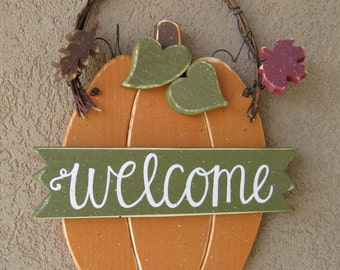 WELCOME PUMPKIN With Autumn leaves for Fall, wall and door hanging decor