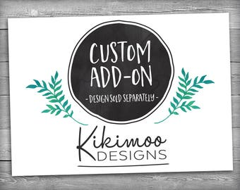 Kikimoo Posters - Custom Add-On / Rush Fee