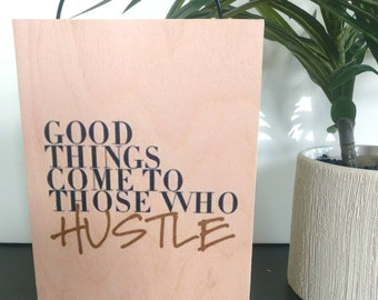 Hustle sign. Hustle. Inspirational quote. Motivational sign. Motivational poster. Housewarming gift. Office decor. Rustic decor. Girl power.
