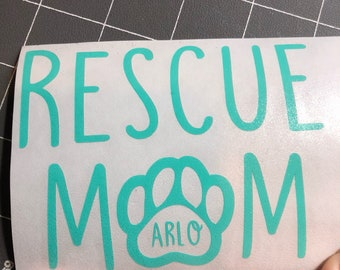 Personalized Rescue Mom Decal