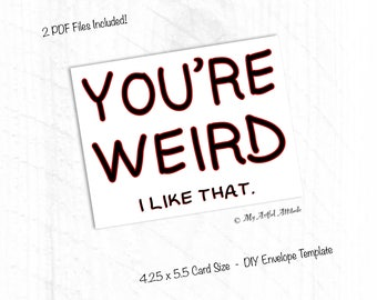 PRINTABLE Friend Valentine's Day Card, Galentines, Weird BFF, Weirdo Besties, Funny Girlfriend or Boyfriend Birthday Card, Husband Or Wife