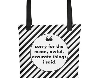Sorry not Sorry Tote Bag/ Inappropriate Gift/ Funny Gift for Her / Sarcastic Comment / Snarky Gift / Everyday Tote