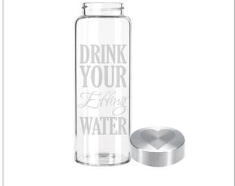 Etched 33oz Large Glass Bottle - Drink Your Effing Water & Custom Lid