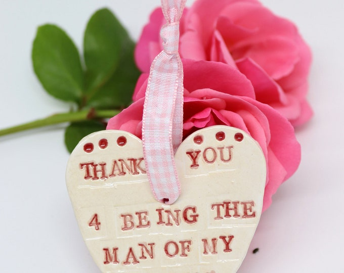 Featured listing image: Thank you for being the man of my dreams, handmade ceramic heart. A great wedding, anniversary, valentines gift or just to say I love you.