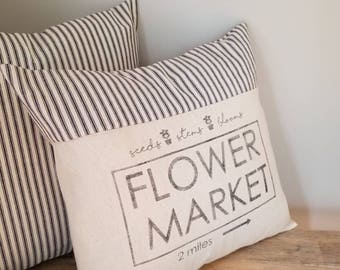 Flower Market Pillow Cover - Farmhouse Pillow Cover - Farmers Market Pillow - Vintage Pillow Cover - Ticking Pillow - Grain Sack Pillowcase