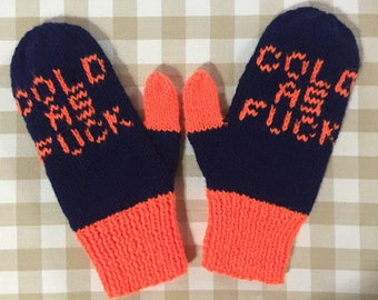 Cold as F*ck Mittens Hand Knit Navy and Orange Acrylic Wool Blend Free US Shipping