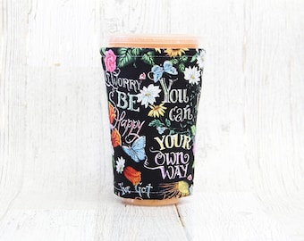 Uplifting Quotes Iced Coffee Cozy, Butterfly Iced Coffee Cozy, Cup Cozy, Iced Coffee Cozy, Cup Sleeve, Coffee Cozy, Coffee Cuff