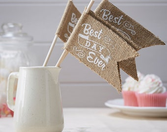 Best Day Ever Hessian Flags, Wedding Flags, Best Day Ever, Wedding Decorations, Wedding Decor, Wedding Reception, Table Centrepieces, Decor