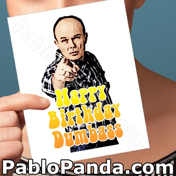 Funny Birthday Card That 70's Show Red Foreman Card