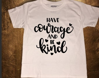 Have Courage and be Kind 100% cotton t-shirt for Women