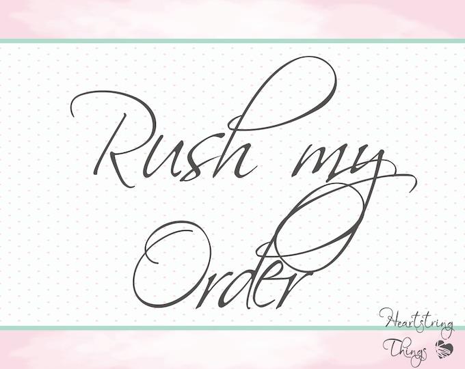 Rush My Order - 25