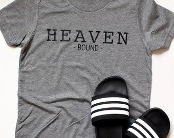 Heaven Bound - Christian Tee - Heaven - Saved - Christian Shirt - Inspirational Shirt