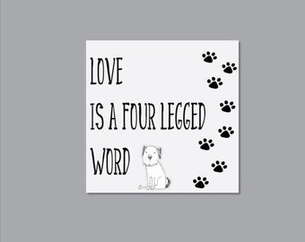 Dog art - gift for dog lover - dog quote art - dog picture  - dog sign - dog quote canvas print - dog canvas - dog print