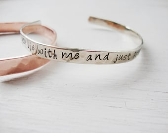 Lie with me and just forget the the world hand stamped silver cuff bracelet| Snowpatrol | lyric inspired jewelry