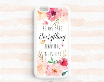 He has made everything beautiful in its time Ecclesiastes 3:11 Bible Verse Quote iPhone 7 SE 6s plus 5s  Case Galaxy s5 s6 s7, Note 4 5 Qt15