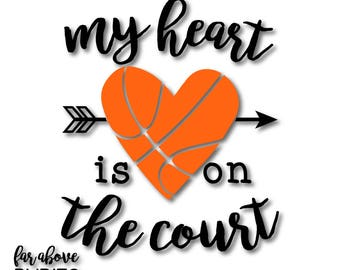 Basketball My Heart is on the Court with Arrows SVG, EPS, dxf, png, jpg digital cut file for Silhouette or Cricut